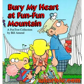 FoxTrot Book - Bury My Heart at Fun-Fun Mountain