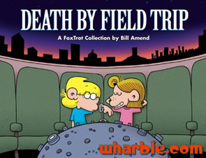 FoxTrot Book - Death by Field Trip