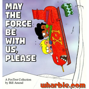 FoxTrot Book - May the Force Be With Us, Please