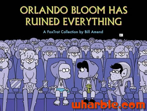 FoxTrot Book - Orlando Bloom Has Ruined Everything