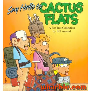FoxTrot Book - Say Hello to Cactus Flats