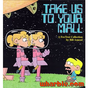 FoxTrot Book - Take Us to Your Mall