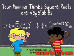 FoxTrot Book - Your Momma Thinks Square Roots are Vegetables