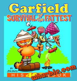 Garfield Survival of the Fattest: His 40th Book