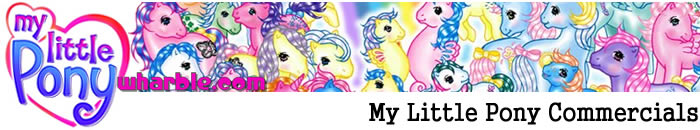 My Little Pony Commercials