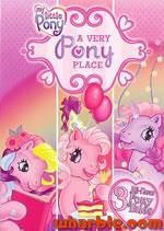 My Little Pony - A Very Pony Place