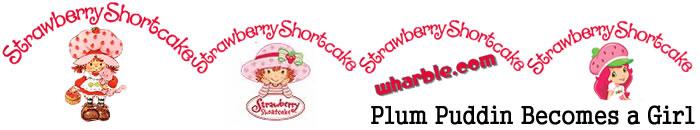 Plum Puddin' becomes a girl