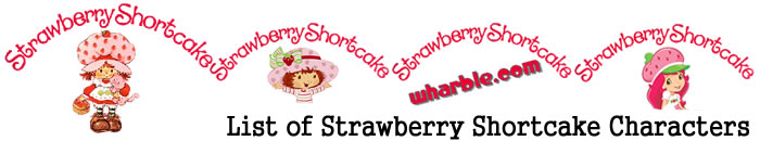 Strawberry Shortcake Characters List