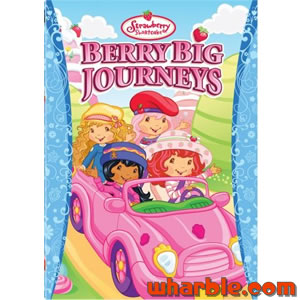Strawberry Shortcake - Berry Big Journeys