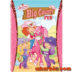 Strawberry Shortcake - Big Country Fun