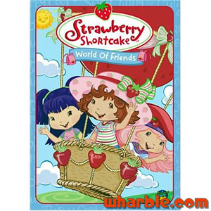 Strawberry Shortcake - World of Friends