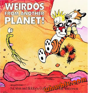 Calvin and Hobbes Book - Weirdos from Another Planet!