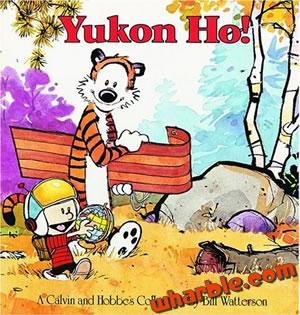 Calvin and Hobbes Book - Yukon Ho!